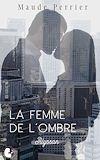 Télécharger le livre :  La femme de l'ombre
