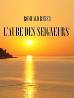 Download this eBook L'aube des seigneurs