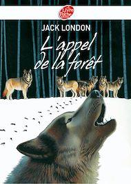 Téléchargez le livre :  L'appel de la forêt - Texte intégral