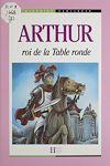 Télécharger le livre :  Arthur : roi de la Table ronde