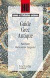 Télécharger le livre :  Guide grec antique
