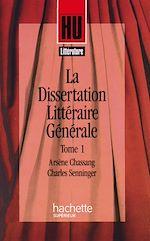 Téléchargez le livre :  La Dissertation littéraire générale