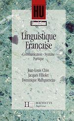 Téléchargez le livre :  Linguistique française - Communication, Syntaxe, Poétique