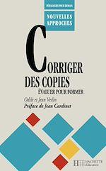Téléchargez le livre :  Corriger des copies, évaluer pour former