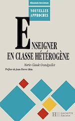 Téléchargez le livre :  Enseigner en classe hétérogène