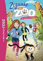 Téléchargez le livre :  Zizanie au zoo 04 - La chasse au ouistiti !