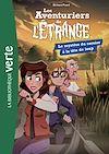 Télécharger le livre :  Les Aventuriers de l'Etrange 07 - Le Mystère du sorcier à la tête de loup