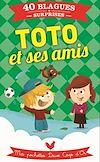 Télécharger le livre :  Toto et ses amis