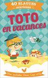 Télécharger le livre :  Toto en vacances