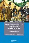 Télécharger le livre :  Les grandes dates de l'histoire américaine