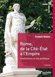 Téléchargez le livre :  Rome, de la cité État à l'Empire