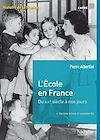 Télécharger le livre :  L'école en France du XIXe siècle à nos jours de la maternelle à l'université