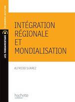 Téléchargez le livre :  Intégration régionale et mondialisation