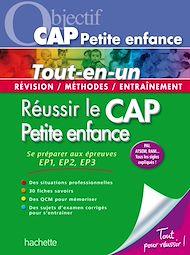 Téléchargez le livre :  Objectif CAP Petite enfance - Réussir le CAP Petite enfance