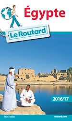 Download this eBook Guide du Routard Égypte 2016/17