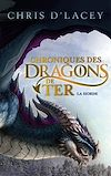 Chroniques des dragons de Ter - Livre I - La Horde | d'Lacey, Chris