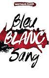 La trilogie Bleu Blanc Sang - Tome 2 - Blanc |