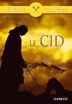 Téléchargez le livre :  Bibliocollège - Le Cid, Corneille