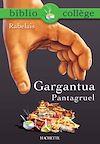 Télécharger le livre :  Bibliocollège - Gargantua, Pantagruel, Rabelais
