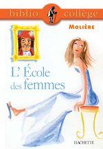 Téléchargez le livre :  Bibliocollège - L'École des femmes, Molière