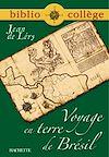 Télécharger le livre : Bibliocollège - Voyage en Terre de Brésil, Jean de Léry
