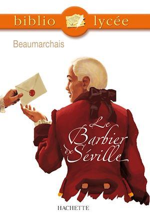 Téléchargez le livre :  Bibliolycée - Le Barbier de Séville, Beaumarchais
