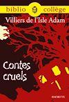 Télécharger le livre :  Bibliocollège - Contes cruels, Villiers de l'Isle Adam