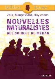 Téléchargez le livre :  Bibliolycée - Nouvelles naturalistes des Soirées de Médan, Zola, Maupassant, Huysmans