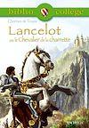 Télécharger le livre :  Bibliocollège -Lancelot ou le Chevalier de la charrette, Chrétien de Troyes