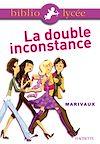 Télécharger le livre :  Bibliolycée - La Double Inconstance, Marivaux