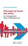 Télécharger le livre :  S'occuper du travail des autres - Le management dans l'établissement
