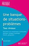 Télécharger le livre :  Une banque de situations-problèmes - Tous niveaux - Tome 1