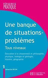 Téléchargez le livre :  Une banque de situations-problèmes - Tous niveaux - Tome 1