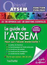 Téléchargez le livre :  Le guide de l'ATSEM, Catégorie C - Ed.2011