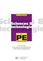 Le manuel de Sciences et technologie du PE de Serge Conneau Olivier Burger Marc Antoine Françoise Guichard