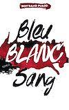Télécharger le livre :  La trilogie Bleu Blanc Sang - Tome 2 - Blanc
