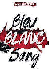 Téléchargez le livre :  La trilogie Bleu Blanc Sang - Tome 2 - Blanc