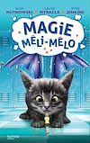 Télécharger le livre :  Magie Méli-Mélo - Tome 2