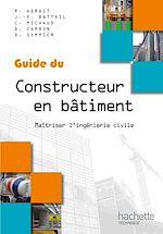 Téléchargez le livre :  Guide du constructeur en bâtiment