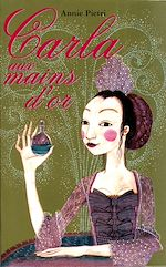 Download this eBook Carla aux mains d'or