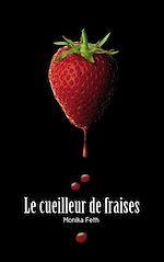 Téléchargez le livre :  Le cueilleur de fraises