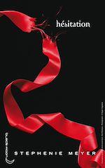 Téléchargez le livre :  Twilight - Tome 3 : Hésitation