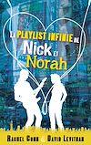 Télécharger le livre :  La playlist infinie de Nick et Norah