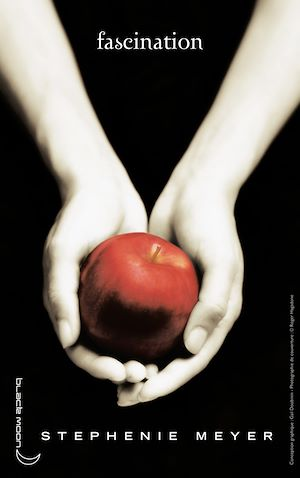 Twilight - Tome 1 : Fascination | Meyer, Stephenie. Auteur