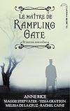 Télécharger le livre :  Le Maître de Rampling Gate et autres nouvelles (recueil de 5 nouvelles)