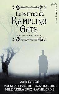 Téléchargez le livre :  Le Maître de Rampling Gate et autres nouvelles (recueil de 5 nouvelles)