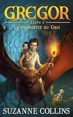 Download this eBook Gregor 1 - La Prophétie du Gris