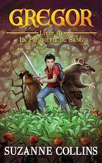 Download this eBook Gregor 3 - La Prophétie du Sang