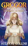 Télécharger le livre :  Gregor 4 - La Prophétie des Secrets