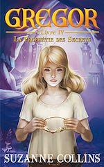 Download this eBook Gregor 4 - La Prophétie des Secrets